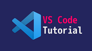 VS Code Tutorial